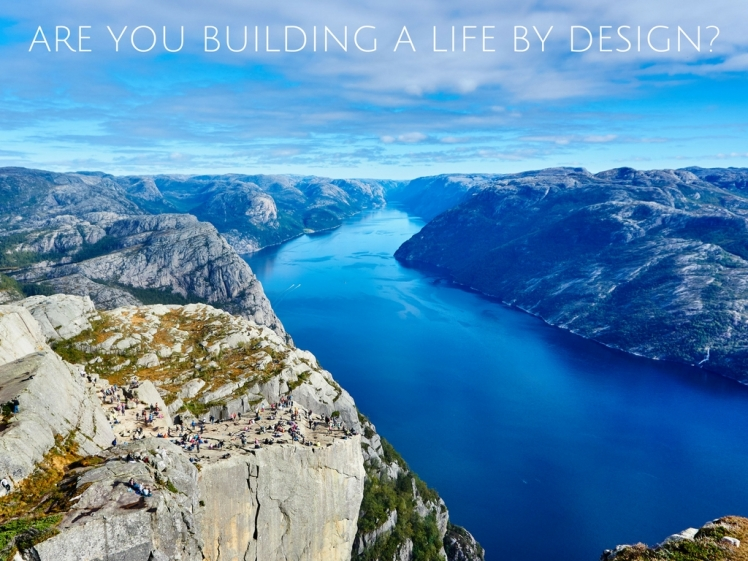 build_a_life_by_design